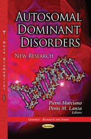 Autosomal Dominant Disorders (Genetics - Research and Issues)