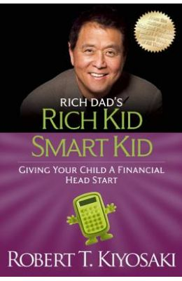 Rich Kid Smart Kid Giving Your Child A Financial Head Start