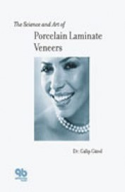 Science & Art Of Porcelain Laminate Veneers