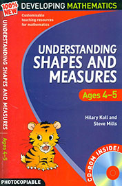 Developing Mathematics: Understanding Shapes & Measures Ages 4-5 W/Cd