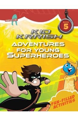 Adventures For Young Superheroes 5 : Kid Krrish
