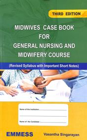 Midwives Case Book For General Nursing & Midwifery Course