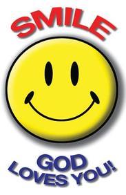 Smile, God Loves You!