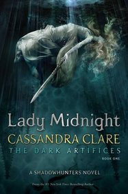 Dark Artifices Book 01 : Lady Midnight