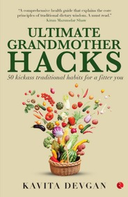 Ultimate Grandmother Hacks- 50 Kickass Traditional Habits For A Fitter You