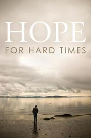 Hope for Hard Times: 25- Pack Tracts