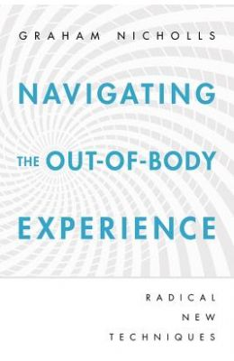 Navigating : The Out Of Body Experience