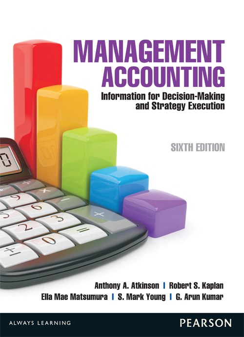 Management Accounting : Information For Decision Making & Strategy Execution
