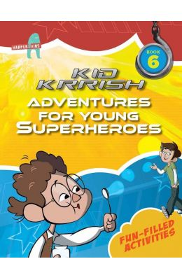 Adventures For Young Superheroes 6 : Kid Krrish