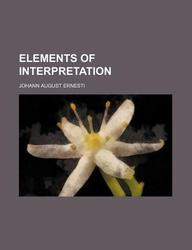 Elements of Interpretation