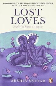 Lost Loves : Exploring Ramas Anguish
