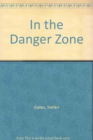 In the Danger Zone (Chinese Edition)