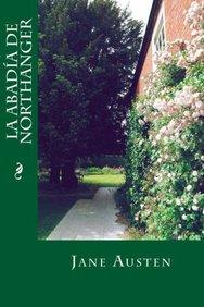 La abadía de Northanger (Spanish Edition)