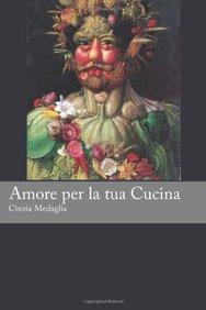 Italian Easy Reader: Amore per la tua Cucina (Italian Edition)
