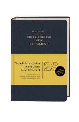Nestle Aland 28th Edition Greek - English: English Translations: Nrsb and Reb