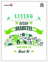 Living With Diabetes & How To Beat It