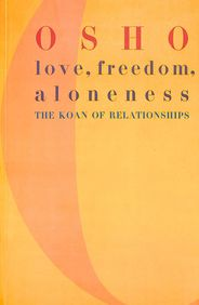 Love Freedom Aloneness