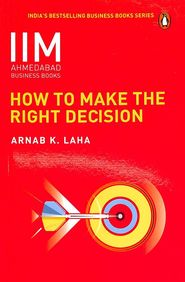 How To Make The Right Decision - Iima