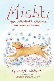 Mishti: The Mirzapuri Labrador (Urf Mishti Ke Karname)