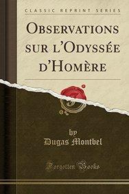 Observations sur l'Odyssée d'Homère (Classic Reprint) (French Edition)