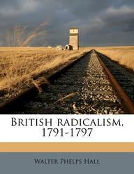 British Radicalism, 1791-1797