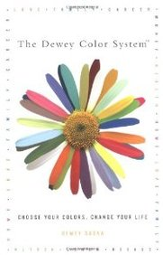 The Dewey Color System: Choose Your Colors, Change Your Life