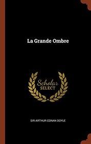 La Grande Ombre (French Edition)