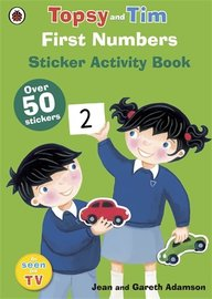 First Numbers : Topsy & Tim Sticker Activity Book
