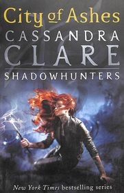 City Of Ashes :The Mortal Instruments Book 2 Shadow Hunters