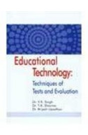 Educational Technology Techniques Of Tests & Evaluation