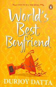 Worlds Best Boyfriend