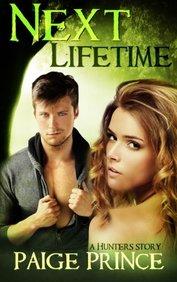 Next Lifetime: A Hunters Novel (Volume 1)
