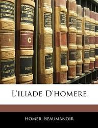 L'Iliade D'Homere