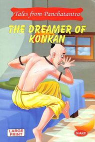 Dreamer Of Konkan : Tales From Panchatantra Large Print