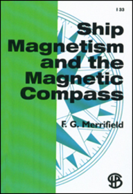 Ship Magnetism And The Magnetic Compass