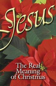 Jesus, the Real Meaning of Christmas: 25- Pack Tracts