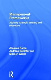 Management Frameworks: Towards Performance Excellence