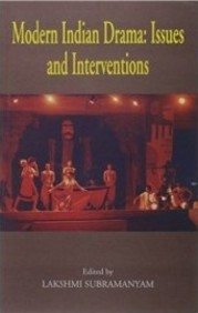 Modern Indian Drama:Issues & Interventions August/Septembor/October Release