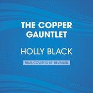 The Copper Gauntlet: Magisterium Book 2 (The Magisterium)