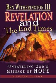 Revelation And The End Times: Unraveling Gods Message Of Hope