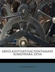 Abhilashitarthachintamani Someswara Deva