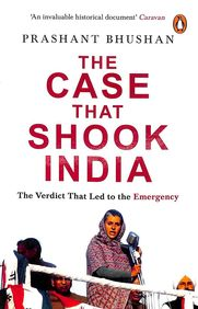 Case That Shook India  : The Verdict That Led To The Emergency