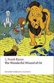 The Wonderful Wizard Of Oz (oz Series #1)