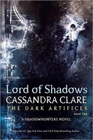 Dark Artifices 02 : Lord Of Shadows