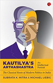 Kautilyas Arthashastra : An Intellectual Portrait