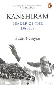 Kanshiram : Leader Of The Dalits