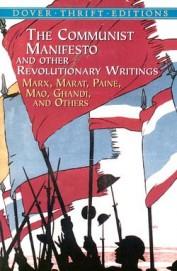 Communist Manifesto & Other Revolutionary Writings