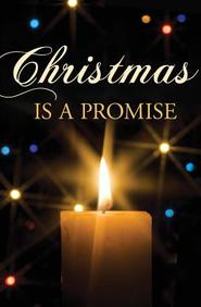 Christmas Is a Promise: 25- Pack Tracts