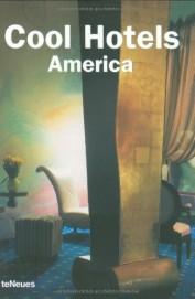 Cool Hotels America - Teneues