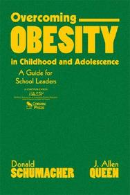 Overcoming Obesity In Childhood And Adolescence: A Guide For School Leaders